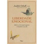 Livro - Liberdade Emocional - Liberte-se da Emoção Negativa e Transforme Sua Vida