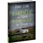Livro - Liberte Sua Casa, Restaure Sua Geração