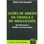 Livro - Lições de Direito da Criança e do Adolescente - Alto Infracional e Medidas Socioeducativas