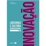 Livro - Liderança e Cultura Organizacional para Inovação