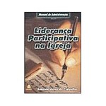 Livro - Liderança Participativa na Igreja - Vol. 4