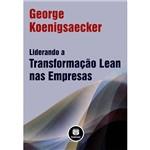 Livro - Liderando a Transformação Lean Nas Empresas