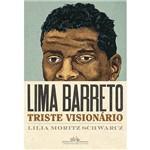 Livro - Lima Barreto - Triste Visionário