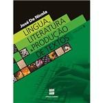 Livro - Língua, Literatura e Produção de Textos