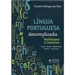 Livro - Língua Portuguesa Descomplicada: Vestibulares e Concursos