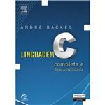 Livro - Linguagem C: Completa e Descomplicada