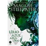 Livro - Lírio Azul, Azul Lírio - a Saga dos Corvos - Vol. 3
