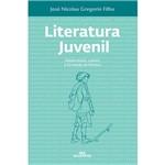 Livro - Literatura Juvenil: Adolescência, Cultura e Formação de Leitores