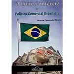 Livro - Livre Comércio e a Política Comercial Brasileira