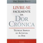 Livro - Livre-se Facilmente da Dor Crônica