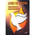 Livro - Livro da Crisma - Confirmados e Comprometidos