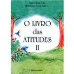 Livro - Livro das Atitudes, o - Vol 02