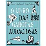 Livro - Livro das Garotas Audaciosas, o