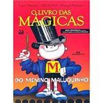 Livro - Livro das Mágicas do Menino Maluquinho, o
