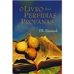 Livro - Livro das Perfídias Profanas, o