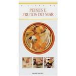 Livro - Livro de Peixes e Frutos do Mar, o
