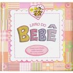 Livro - Livro do Bebê - Carinhas Legais (meninas)