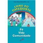 Livro - Livro do Catequista: Fé, Vida, Comunidade