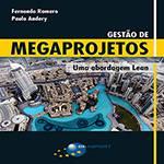 Livro - Livro Gestão de Megaprojetos
