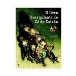 Livro - Livro Horripilante de Zé do Caixão, o