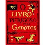 Livro - Livro Perigoso para Garotos, o