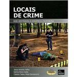 Livro - Locais de Crime : dos Vestígios à Dinâmica Criminosa
