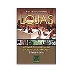 Livro - Lojas: Motivos que as Levam ao Sucesso ou a Fracasso