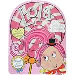 Livro - Lola: a Fada dos Pirulitos