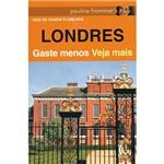 Livro - Londres - Gaste Menos Veja Mais
