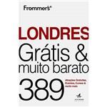 Livro - Londres Grátis & Muito Barato: 389 Atrações Gratuitas, Eventos, Cursos & Muito Mais