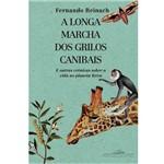 Livro - Longa Marcha dos Grilos Canibais, a