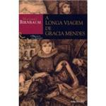 Livro - Longa Viagem de Gracia Mendes