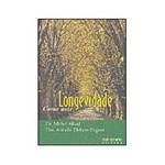 Livro - Longevidade: Como Usar