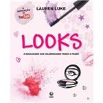 Livro - Looks: a Maquiagem das Celebridades Passo a Passo