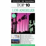 Livro - Los Angeles: o Guia que Indica os Programas Nota 10 - Coleção Guia Top 10