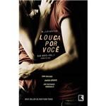 Livro - Louca por Você: Bad Boys - Vol. 1