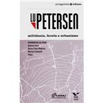 Livro - Lu Petersen - Militância, Favela e Urbanismo