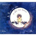 Livro - Lua no Céu e Ela na Terra, a