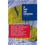 Livro - Lua no Cinema e Outros Poemas, a