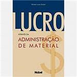 Livro - Lucro Através da Administração de Material