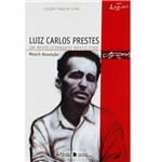 Livro - Luiz Carlos Prestes - um Revolucionário Brasileiro