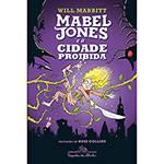Livro - Mabel Jones e a Cidade Proibida