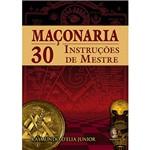 Livro - Maçonaria: 30 Instruções de Mestre