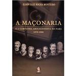 Maçonaria e a Campanha Abolicionista no Pará, A: 1870 - 1888