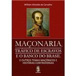 Livro - Maçonaria, Tráfico de Escravos e o Banco do Brasil