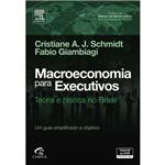 Livro - Macroeconomia para Executivos: Teoria e Prática no Brasil