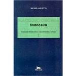 Livro - Macroeconomica Financeira: Mercado Financeiro, Crescimento e Ciclos - Vol. 1
