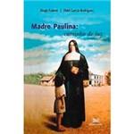 Livro - Madre Paulina: Caminho de Luz