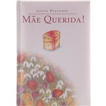 Livro - Mae Querida!