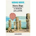 Livro - Magia Atlante, a - Espelho Mágico